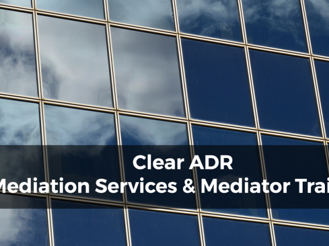 Clear Adr Mediation Services And Mediator Training